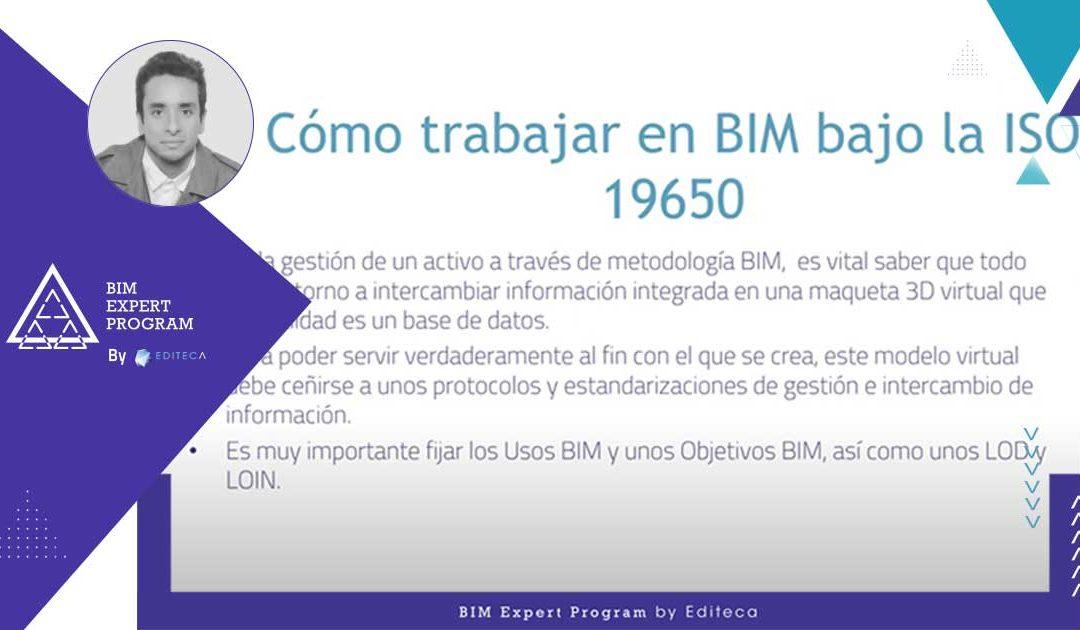 Cómo trabajar en BIM bajo la ISO 19650