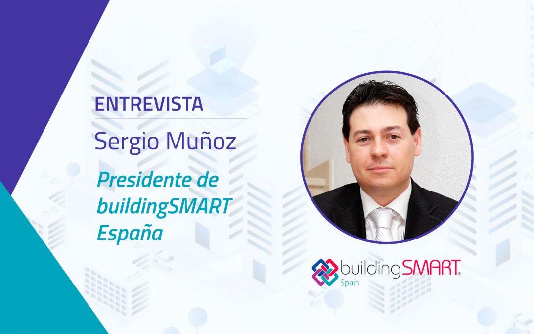 Entrevista al Presidente de buildingSMART España Sergio Muñoz